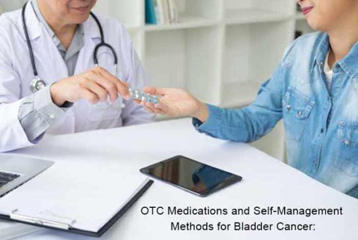 otc medications and self management methods for bladder cancer