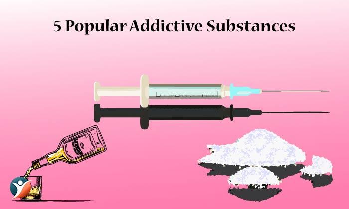 Popular Addictive Substances