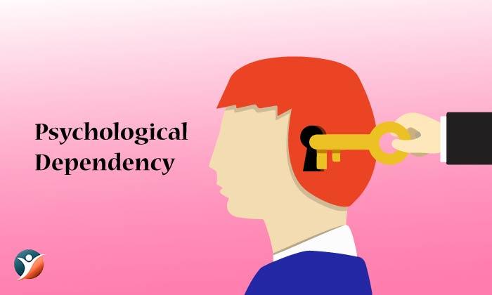 Psychological Dependency